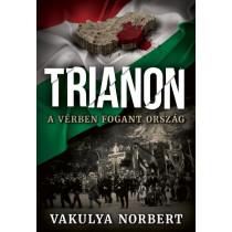 Trianon- A vérben fogant ország