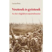 Vesztesek és győztesek - Az első világháború újraértelmezése